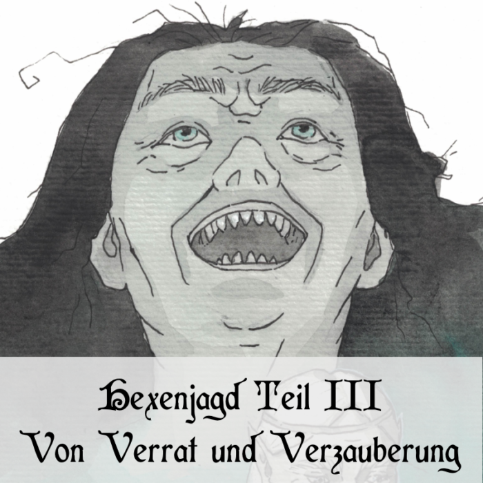 Podcast Hexenjagd Teil 3 cover