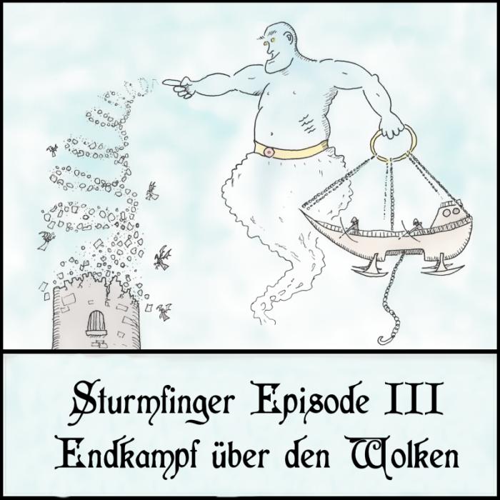 Cover Sturmfinger 3 Endkampf über den Wolken D&D Podcast